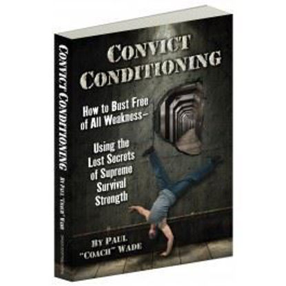 "Bild von Convict Conditioning, by Paul ""Coach"" Wade"